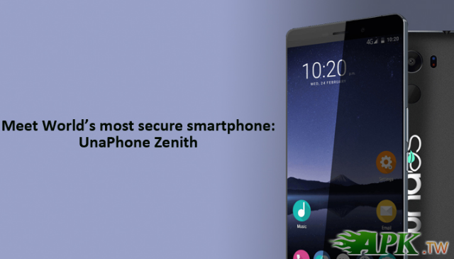 UnaPhone Zenith 正式發表,完全封閉的 Android 手機