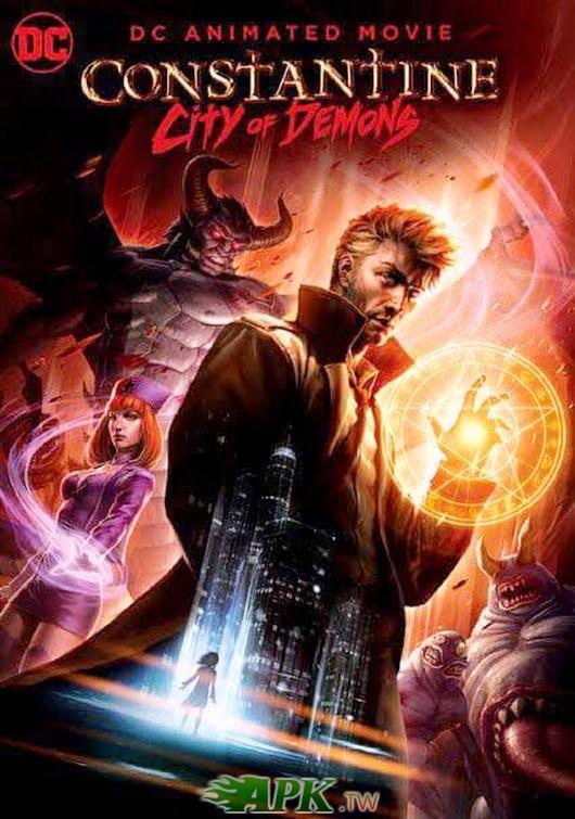 康斯坦丁:惡魔之城電影版 Constantine:City of Demons 2018.jpg