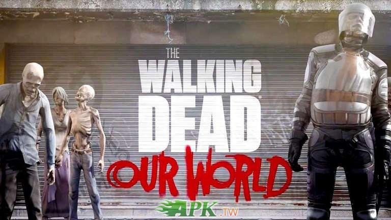 walking-dead-our-world-modded.jpg